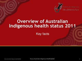 Overview of Australian Indigenous health status 2011