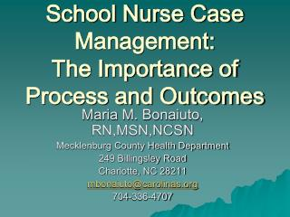 School Nurse Case Management: The Importance of  Process and Outcomes