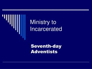 Ministry to Incarcerated