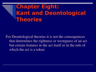 Chapter Eight: Kant and Deontological Theories