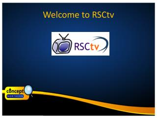 Welcome to  RSCtv