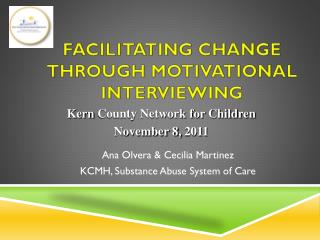 Facilitating Change through Motivational Interviewing