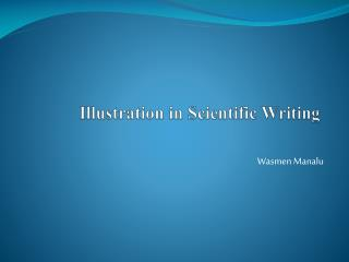 Illustration in Scientific Writing