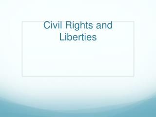 Civil Rights and Liberties