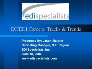 EC/EDI Careers: Tracks & Trends