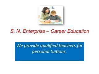 S. N. Enterprise – Career Education