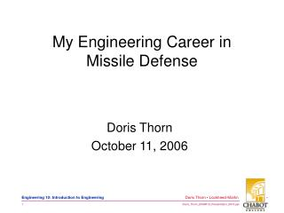My Engineering Career in  Missile Defense