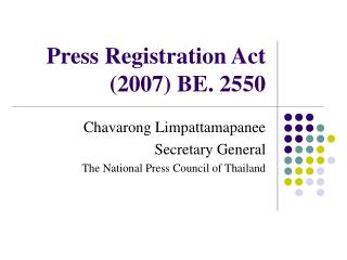 Press Registration Act (2007) BE. 2550