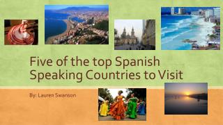Five of the top Spanish Speaking Countries to Visit
