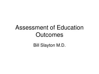 Assessment of Education Outcomes