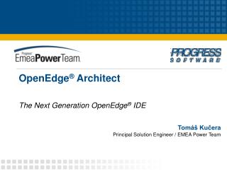 OpenEdge ®  Architect