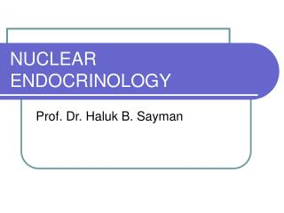 NUCLEAR ENDOCRINOLOGY