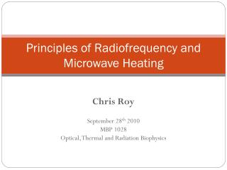 Principles of Radiofrequency and Microwave Heating