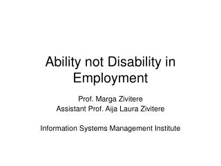 Ability not Disability in Employment