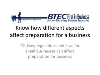 Know how different aspects affect preparation for a business