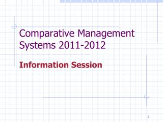 Comparative Management Systems 2011-2012