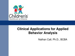 Clinical Applications for Applied Behavior Analysis