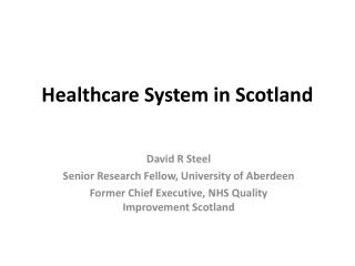 Healthcare System in Scotland