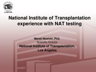 National Institute of Transplantation experience with NAT testing