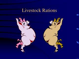 Livestock Rations