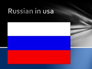 Russian  in usa
