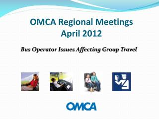 OMCA Regional Meetings April 2012