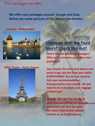 Tour packages we offer: