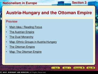 Preview Main Idea / Reading Focus The Austrian Empire The Dual Monarchy