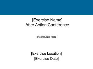 [Exercise Name] After Action Conference