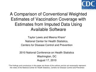 Taylor Lewis and Meena Khare 1 National Center for Health Statistics,