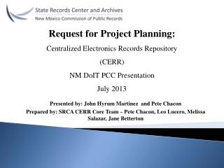 Request for Project Planning: Centralized Electronics Records Repository (CERR)