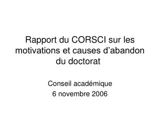 Rapport du CORSCI sur les motivations et causes d'abandon du doctorat
