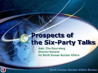 Prospects of  the Six-Party Talks