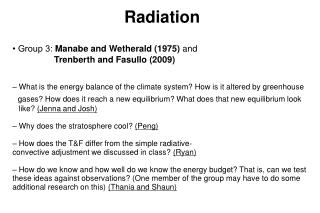 Radiation • Group 3: Manabe and Wetherald (1975) and