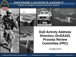 DoD Activity Address Directory (DoDAAD) Process Review Committee (PRC)