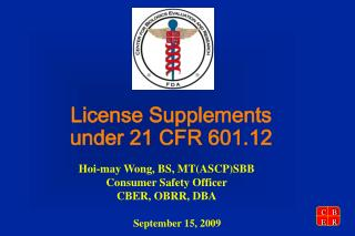 License Supplements  under 21 CFR 601.12