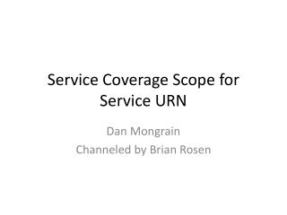 Service Coverage Scope for Service URN