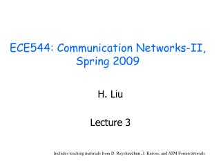 ECE544: Communication Networks-II, Spring 2009
