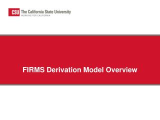 FIRMS Derivation Model Overview