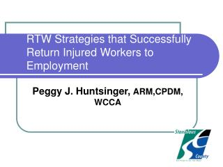 RTW Strategies that Successfully Return Injured Workers to Employment