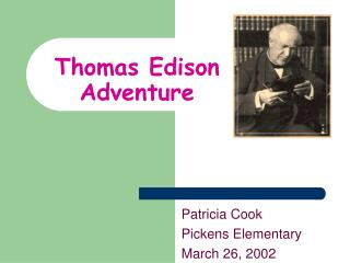 Thomas Edison Adventure