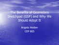 The Benefits of Geometers Sketchpad GSP and Why We Should Adopt It