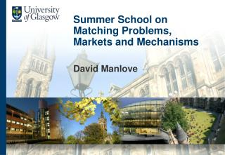 Summer School on Matching Problems,  Markets and Mechanisms