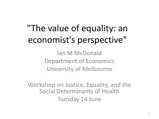 """The value of equality: an economist's perspective"""