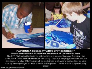 "PAINTING A SCENE at ""ARTS ON THE GREEN""  IPS Students Given Hands-On Experience In Theatrical Arts"
