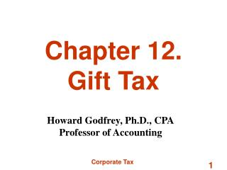 Chapter 12. Gift Tax