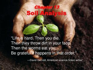 Chapter 13 Soil Analysis