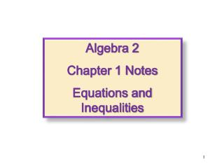 Algebra 2 Chapter 1 Notes Equations and Inequalities