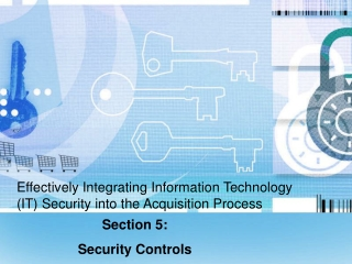 Effectively Integrating Information Technology IT Security into the Acquisition Process