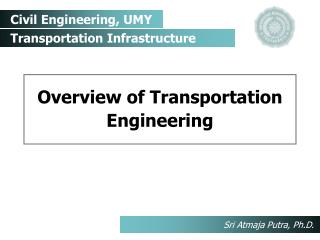 Overview of Transportation Engineering